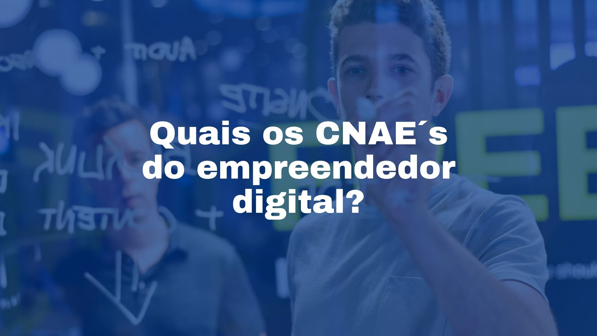 Contabilidade para marketing digital - cnaes do empreendedor digital