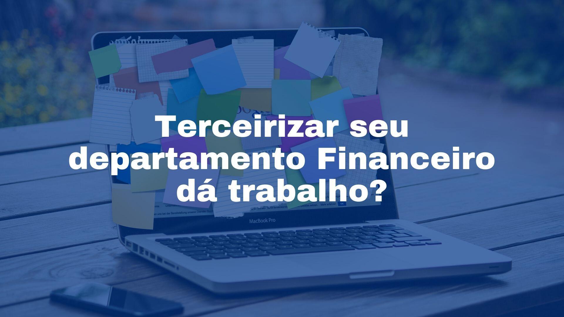 Terceirizar departamento Financeiro